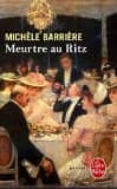 meurtre au ritz : roman inédit-michèle barrière-9782253164081