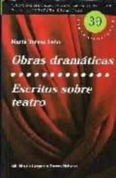 obras dramaticas; escritos sobre teatro-maria teresa leon-9788495576200