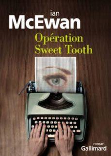operation sweet tooth-ian mcewan-9782070466047