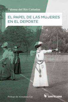 el papel de las mujers en el deporte-paloma del rio-9788468047515