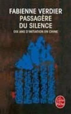 passagère du silence : dix ans d initiation en chine : récit-fabienne verdier-9782253114666