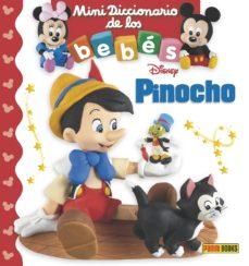 pinocho (mini diccionario de los bebes disney)-emilie beaumont-9788491670728