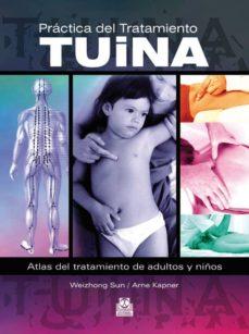 practica del tratamiento tuina-sun weizhong-arne kapner-9788499100340