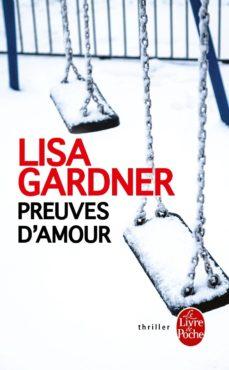 preuves d amour-lisa gardner-9782253092957