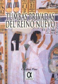 tumbas privadas del reino nuevo-cristina del pino-9788495414656