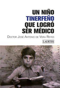 un niño tinerfeño que logró ser médico-jose antonio de vera reyes-9788416783724