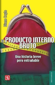 un producto interno bruto: una historia breve pero entrañable-9786071647245