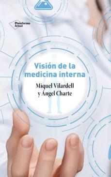 VISION DE LA MEDICINA INTERNA - Libros PDF Gratis