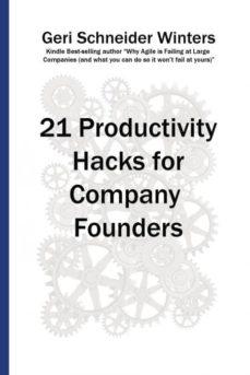 21 productivity hacks for company founders-9780996742672