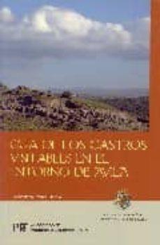 guia de los castros visitables en el entorno de avila-j. francisco fabian garcia-9788496433281