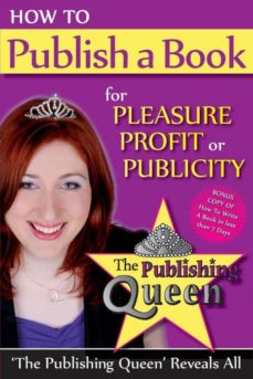 how to publish a book for pleasure, profit or publicity-9781921673788