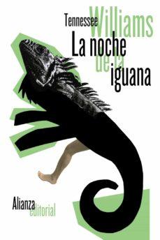 la noche de la iguana-tennessee williams-9788420675466