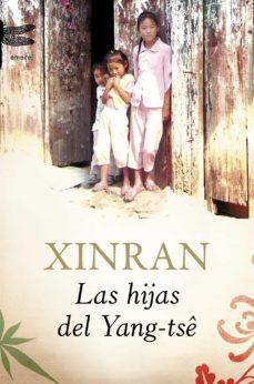 las hijas del yang-tse: historias de amor y perdida-9788496580657