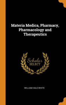 materia medica, pharmacy, pharmacology and therapeutics-9780342105793