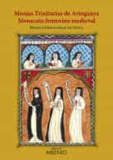monjas trinitarias de avinganya: monacato femenino medieval-9788497434768
