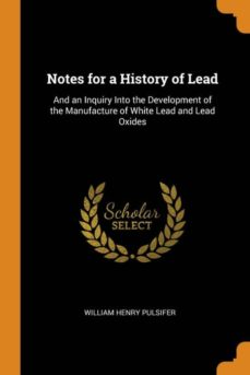 notes for a history of lead-9780342098040