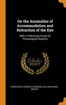 on the anomalies of accommodation and refraction of the eye-9780342215218