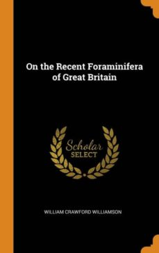 on the recent foraminifera of great britain-9780341764762