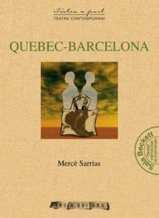 quebec-barcelona-merce sarrias-9788494063718