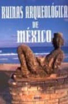 ruinas arqueologicas de mexico-9788496449312