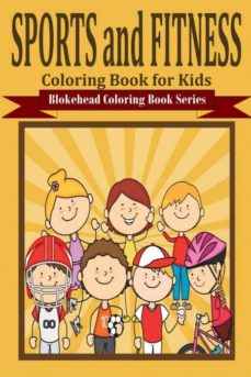 sports and fitness coloring book for kids-9781320583077