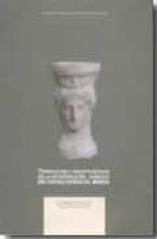 terracotas y vasos plasticos de la necropolis del cabecico del te soro, verdolay, murcia-jose miguel garcia cano-virginia page del pozo-9788475642888