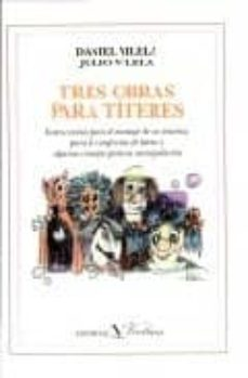 tres obras para titeres-daniel vilela-9788479621247