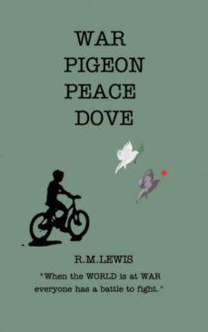 war pigeon peace dove-9781364220846