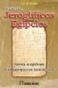 descifrando jeroglificos egipcios-e. a. wallis budge-9788479103996