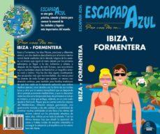 ibiza y formentera 2019 (escapada azul)-9788417823405