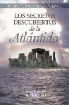 los secretos descubiertos de la atlantida-juan de dios de la fuente-9788496417625