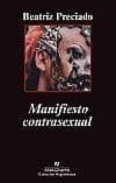 manifiesto contrasexual-beatriz preciado-9788433963239