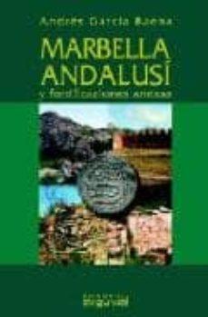 marbella andalusi y fortificaciones anexas (incluye poster)-andres garcia baena-9788496435018