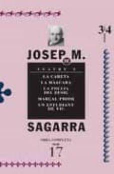 teatre 3: la careta; la mascara; la follia del desig; marçal prio r; un estudiant de vic-josep maria segarra-9788475028309