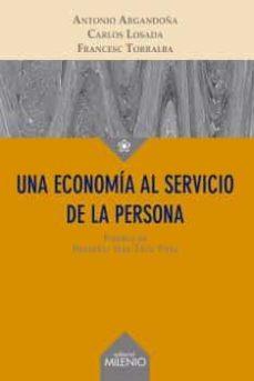 una economía al servicio de la persona-antonio argandoña-9788497436854