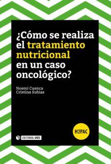 ¿como se realiza el tratamiento nutricional en un caso oncologico ?-9788491166191