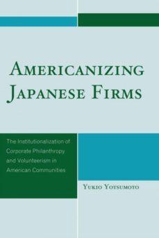 americanizing japanese firms-9780761849889