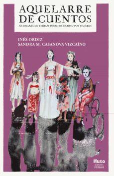 aquelarre de cuentos-sandra m. casanova vizcaíno-9788412301694