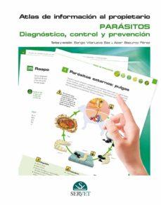 atlas de información al propietario. parásitos. diagnóstico, cont rol y prevención-9788416818549