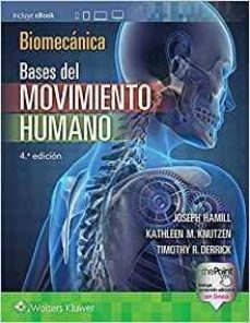 biomecanica basica. bases del movimiento humano 4ª ed.-9788416781171