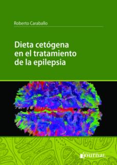 dieta cetogena en el tratamiento de la epilepsia-r. h. caraballo-9789873954429