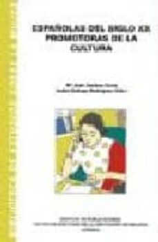 españolas del siglo xx promotoras de la cultura-mª jose jimenez tome-isabel (eds.) gallego rodriguez-9788477855835