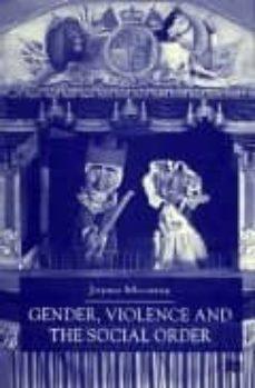 gender, violence and the social order-jayne mooney-9780333918869