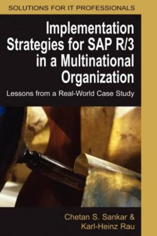 implementation strategies for sap r/3 in a multinational organization-9781591407768