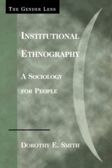 institutional ethnography-9780759105027
