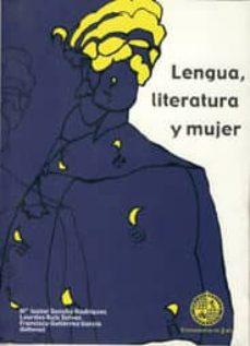 lengua, literatura y mujer-mª isabel sancho rodriguez-lourdes ruiz solves-francisco (eds.) gutierrez garcia-9788484391791