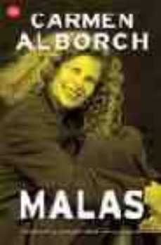 malas: rivalidad y complicidad entre mujeres-carmen alborch-9788466311021