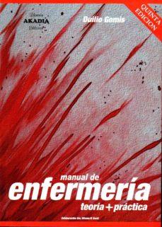 manual de enfermería. teoría + práctica (5ª ed.)-9789875702783