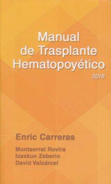 manual de trasplante hematopoyetico 2016 (5ª ed.)-9788488825216