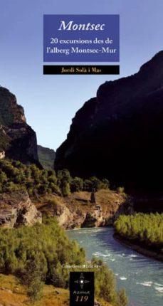montsec. 20 excursions des de l alberg montsec-mur-jordi sola mas-9788497917995